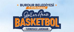 Burdur Göller Arası Basketbol Turnuvası Lansmanı